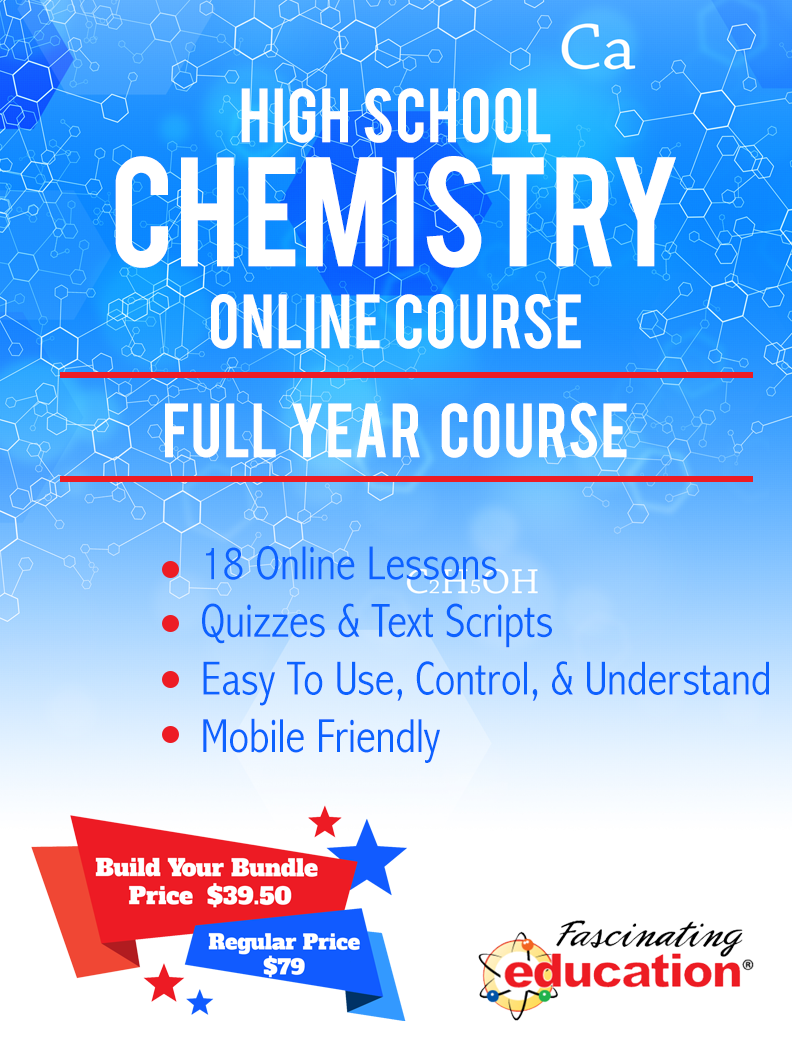 Get access to a complete high school Chemistry full year