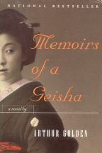 Memoirs of a Geisha: If you thought you enjoyed the film, do yourself a favor and read the book.