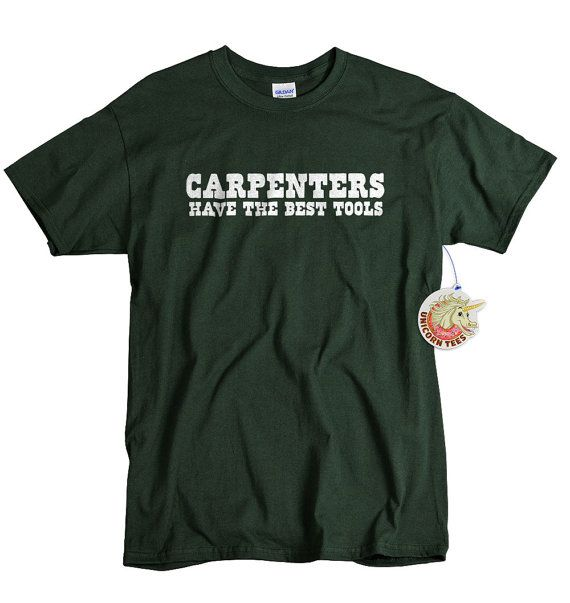 Carpenters gift shirt funny shirt for Carpenter - Best Tools T shirt