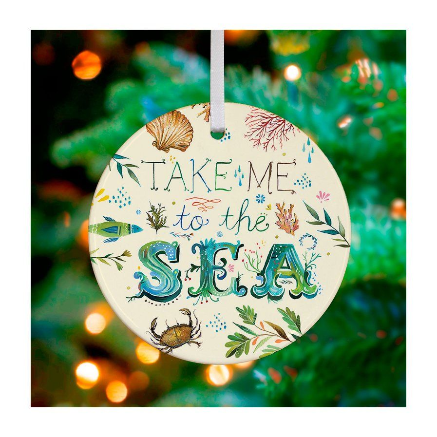 Take Me To The Sea Ornament By Katie Daisy Florida Christmas Beach Christmas Beachy Christmas