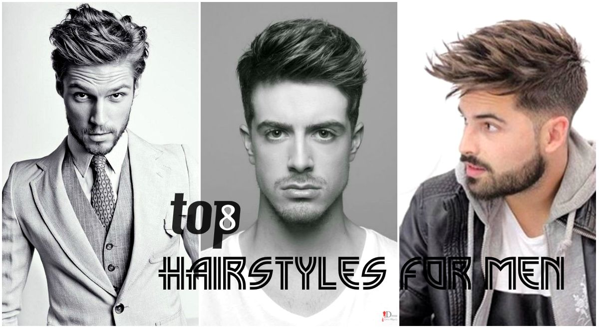Fantastic Top 8 Best Hairstyles For Men 2018 Designs And Haircuts Names Men Natural Hairstyles Runnerswayorg