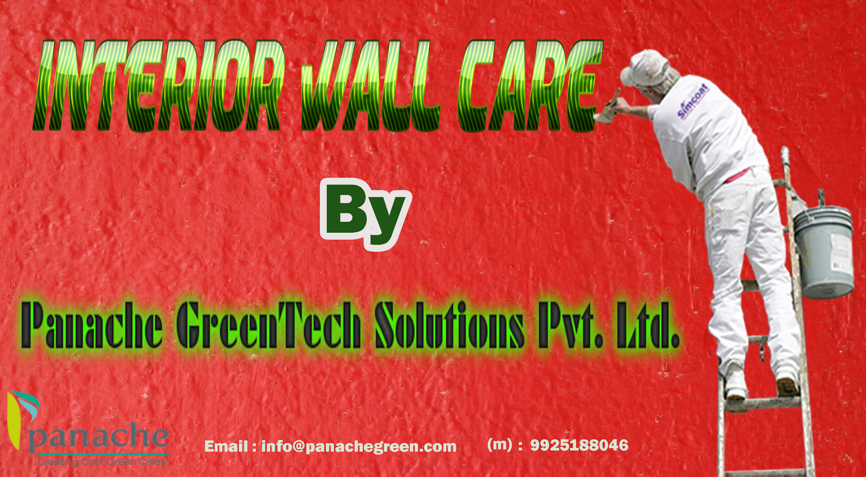 Interor Wall Care Services And Products For Your Home And Office Decorating Offered By Panache Green Call Us At 99251 88046 O Cool Roof Green Tech Roofing