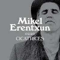"""RADIO   CORAZÓN  MUSICAL  TV: MIKEL ERENTXUN PRESENTA """"CICATRICES"""", PRIMER SINGL..."""
