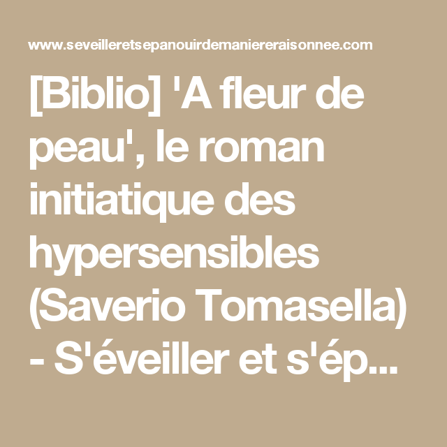a fleur de peau , le roman initiatique des hypersensibles » width  »300″  height  »300″  biblio   a fleur de peau , le roman initiatique des  hypersensibles 8276f90ed81