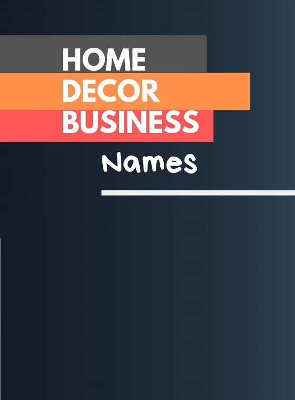 478+ Creative Home Decor Business Names ( Video