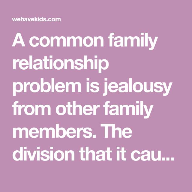 Jealousy problems