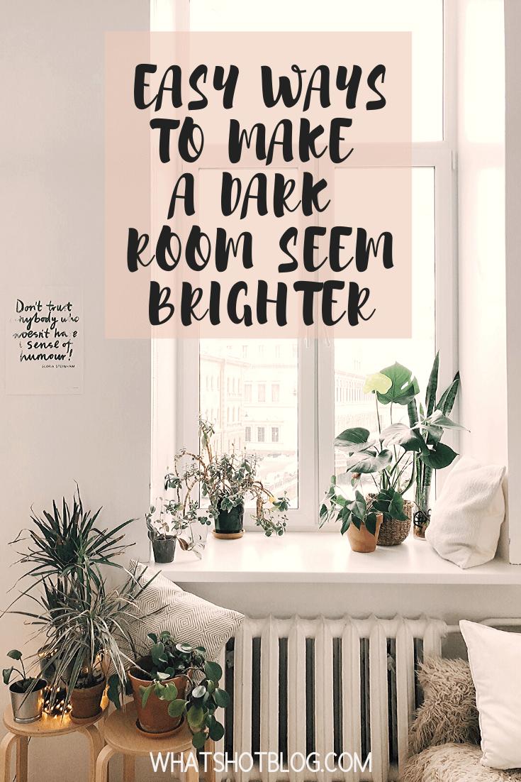 Best 7 Easy Ways To Make A Dark Room Seem Brighter In 2020 400 x 300