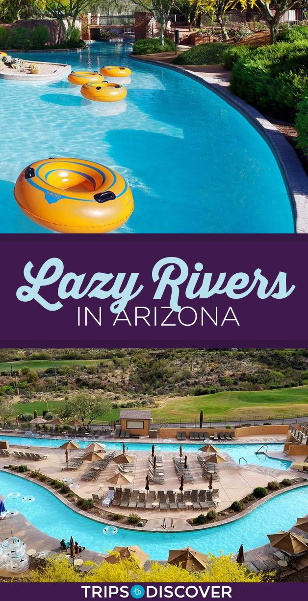 8 Lazy Rivers In Arizona Perfect For Floating Your Worries