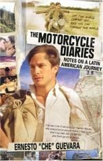 The Motorcycle Diaries Notes On A Latin American Journey By Che Guevara