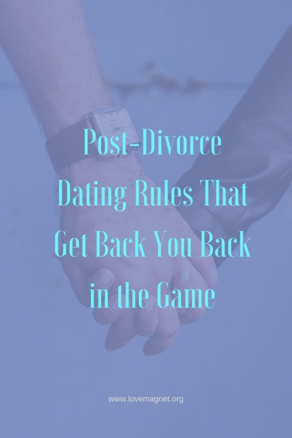 rules of dating during divorce