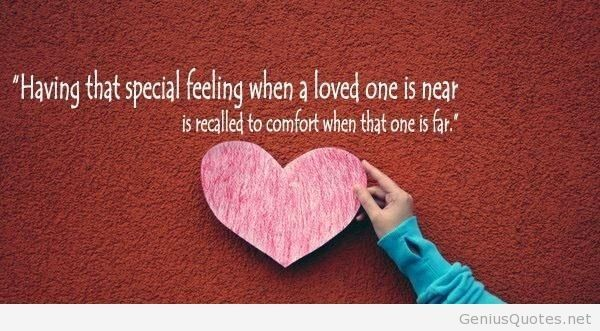 special-feeling-when-a-loved-one-is-near-Picture-Quotes-Love ...