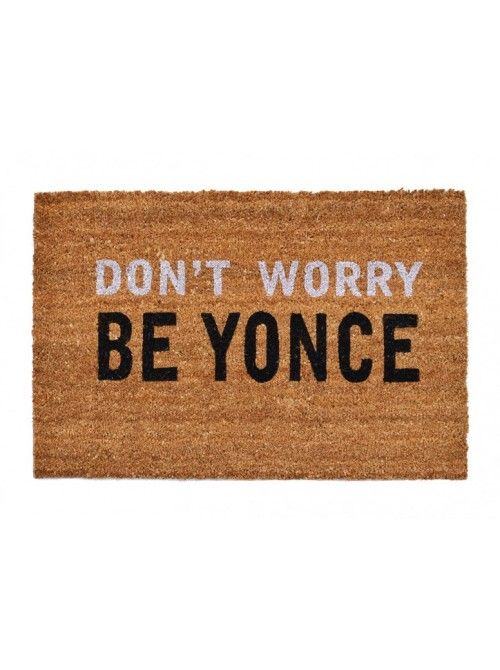 Don't worry be yonce now.