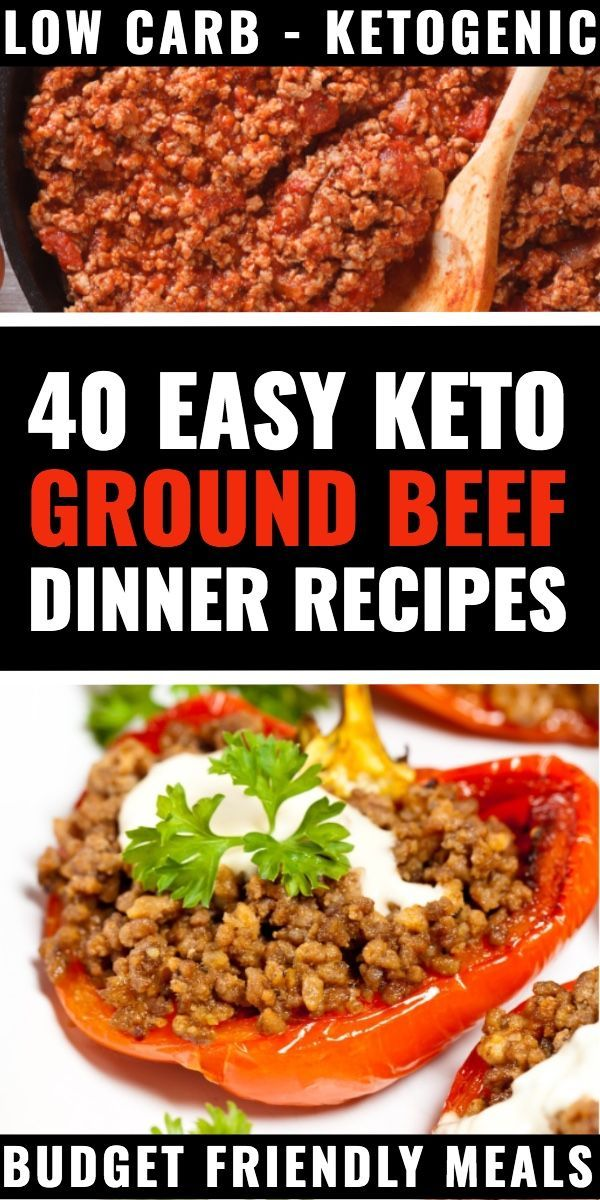 40 Keto Ground Beef Recipes The Best Low Carb Dinner Recipes With Ground Beef If You Re Lo Beef Recipes Easy Beef Recipes For Dinner Ground Beef Recipes Easy