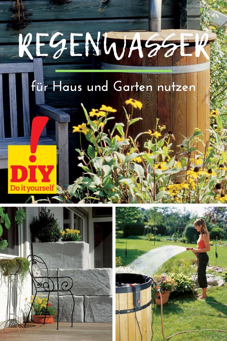 Regenwasser In Haus Und Garten Nutzen Tonne Und Erdtank Haus Und Garten Garten Regenwasser