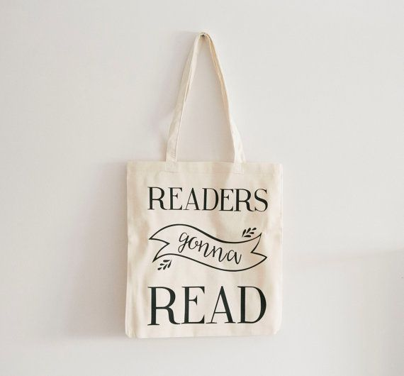 Readers Gonna Read Tote Bag Books Eco Friendly Reading Gift Bookish Gifts For Book On Etsy Affiliate