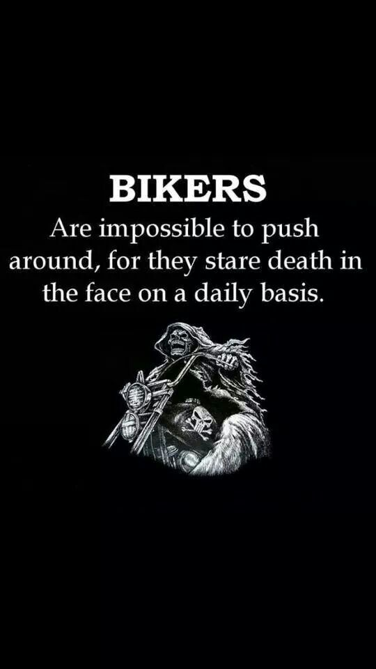 Biker Quotes - Top 100 BEST Biker Quotes And Sayin's