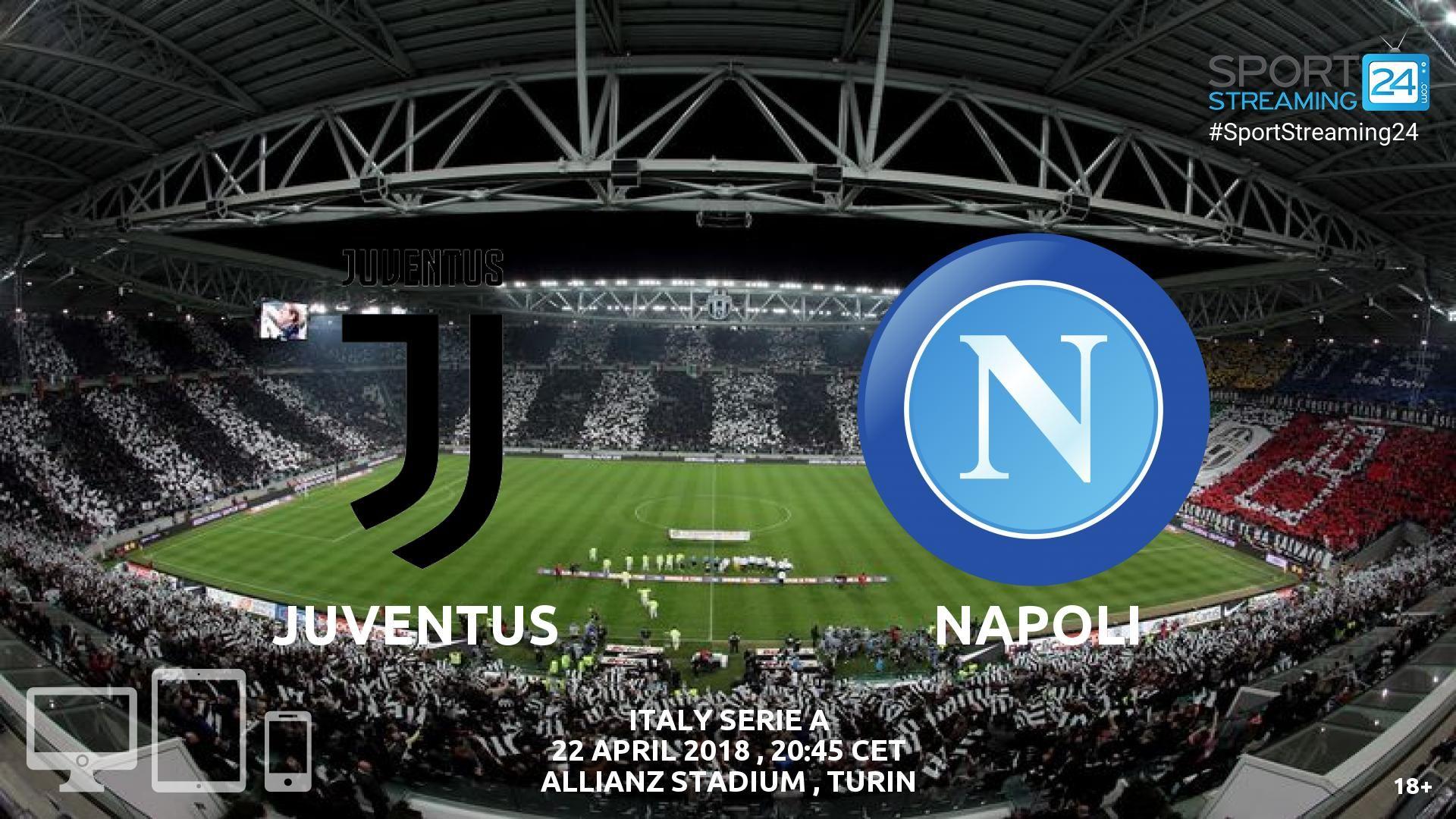 Juventus v Napoli Live Streaming Football Juventus