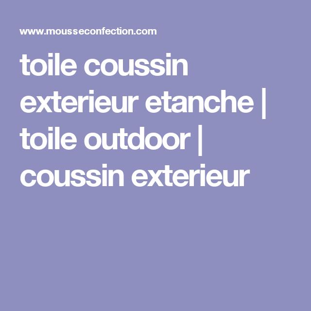toile coussin exterieur etanche | toile outdoor | coussin exterieur