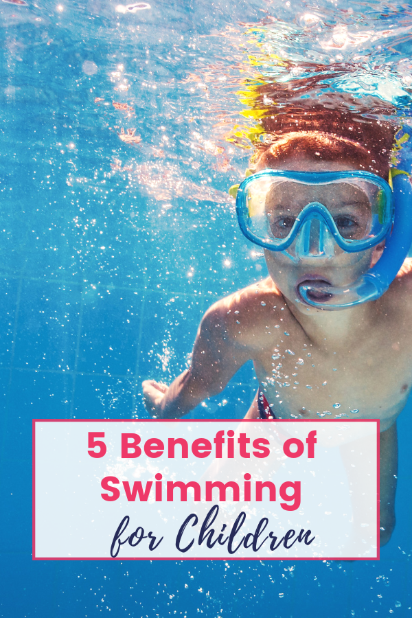 The Top 5 Benefits Of Swimming For Children That May Suprise Parents Swimming Benefits Fun Activities For Kids Parenting Activities