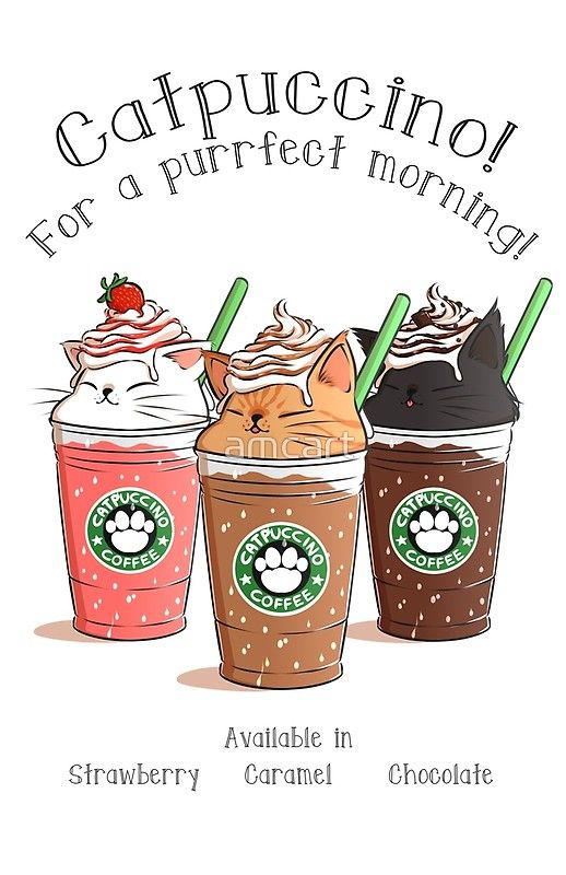 'Catpuccino! For a purrfect morning!' by amcart