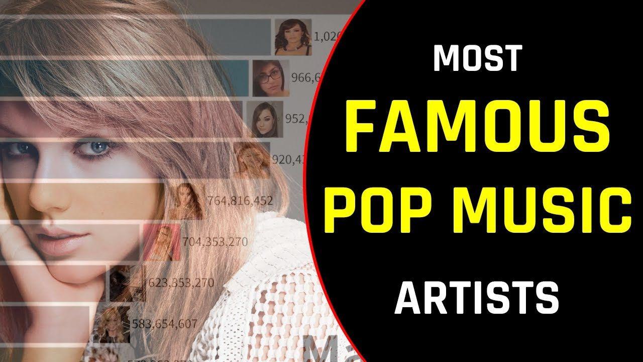 Most Famous Pop Music Artists 1950 2020 Pop Music Artists Pop Music Music Artists