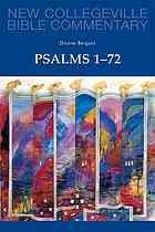 New Collegeville Bible Commentary : Psalms 1-72 by Dianne Bergant (2013)