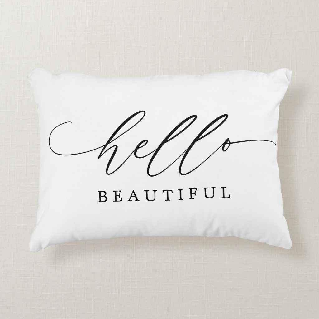Hello Beautiful Modern Script Accent Pillow Hello Beautiful