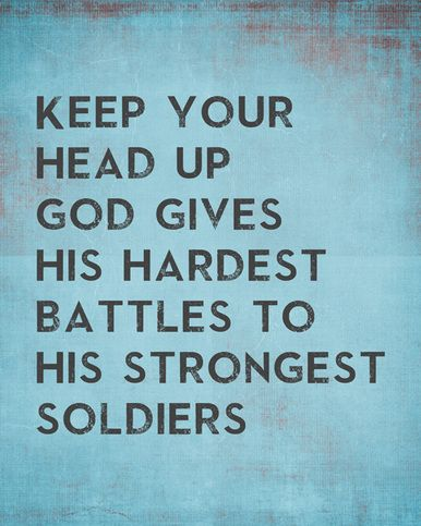 God Gives His Hardest Battles To His Strongest Soldiers, removable wall decal