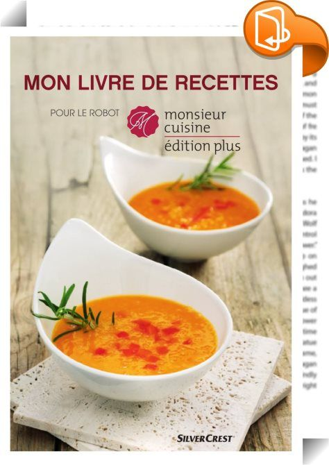 Mon Livre de Recettes pour le robot Monsieur Cuisine plus : Hoyer Handel GmbH