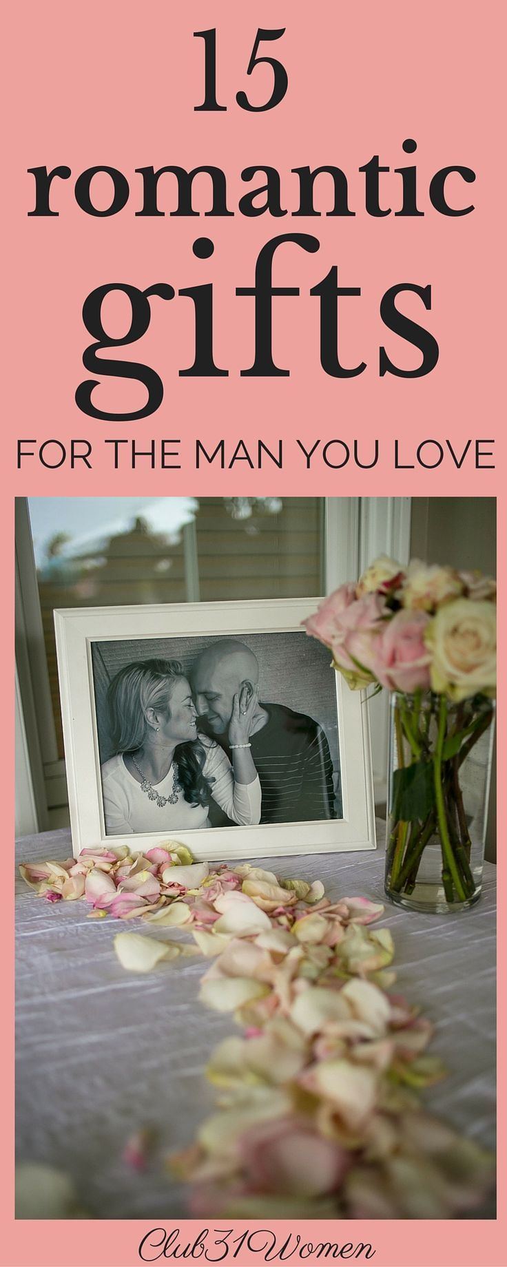 15 Wedding Anniversary Gift Ideas For Him: 15 Surprisingly Romantic Gift Ideas For The Man You Love