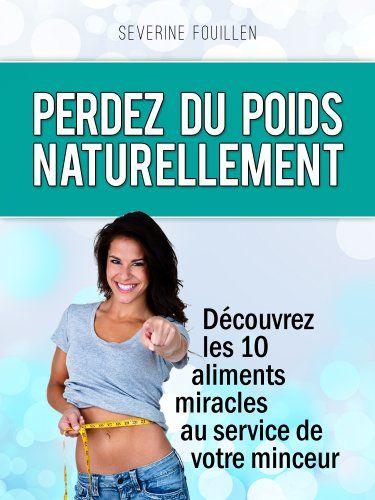 10 ingrédients pour perdre du poids naturellement de Seve... https://www.amazon.fr/dp/B009K7ZLZS/ref=cm_sw_r_pi_dp_x_qBWPxbR5GBKZ5