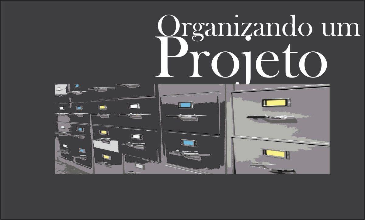 Organizando um projeto