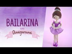 BAILARINA EM AMIGURUMI - VÍDEO COMPLETO — Video