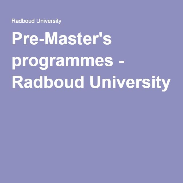 Pre-Master's programmes - Radboud University