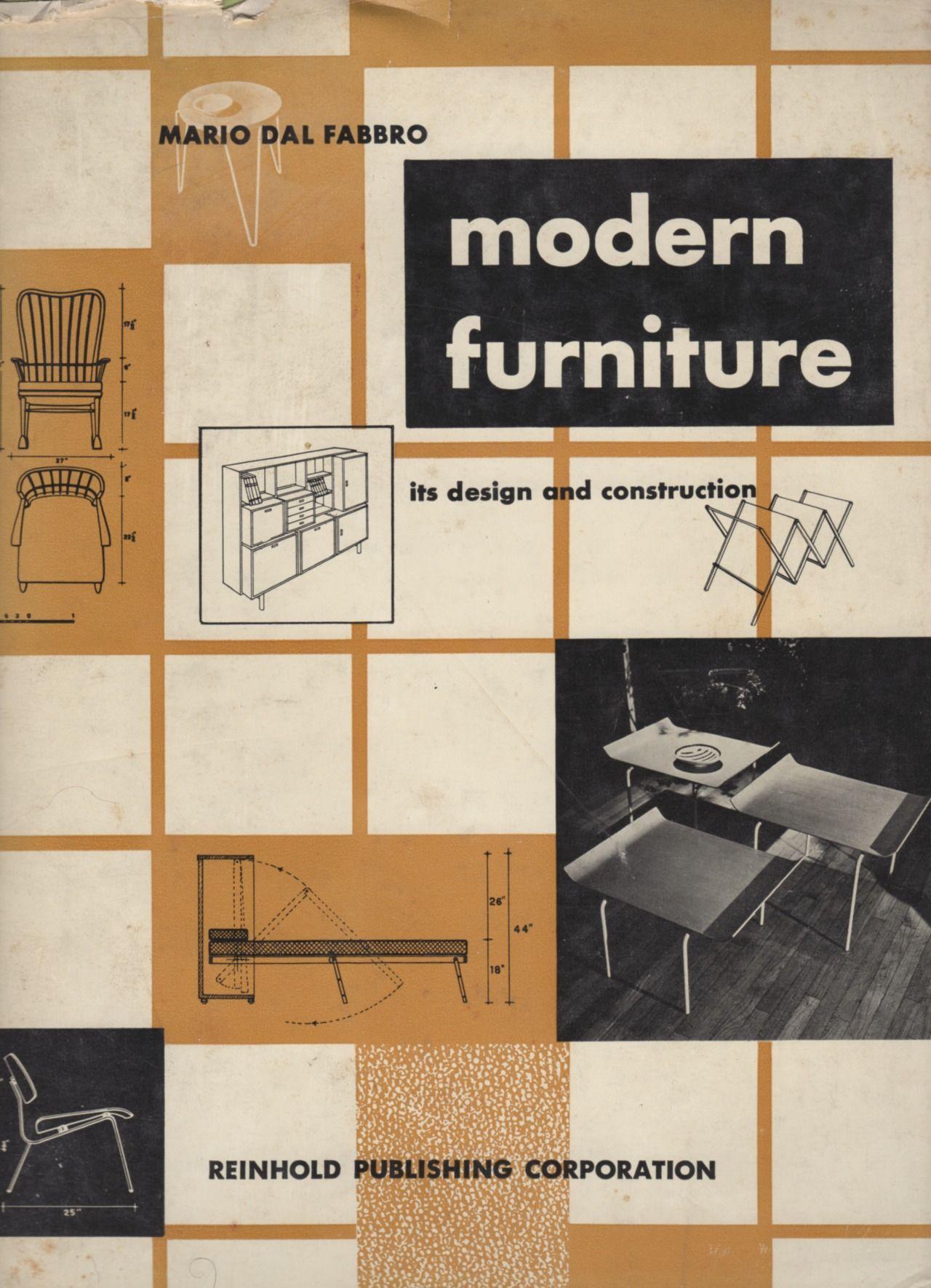Modern furniture by mario dal fabbro reinhold publishing 1949
