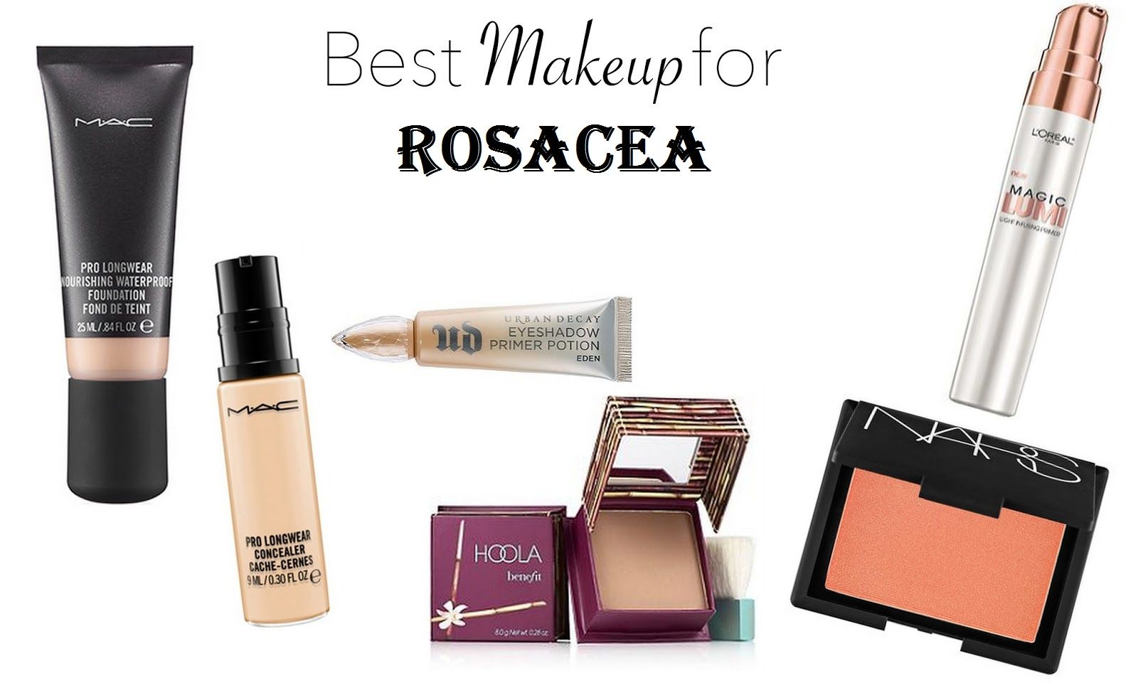 Best makeup to conceal Rosacea focuses on not only