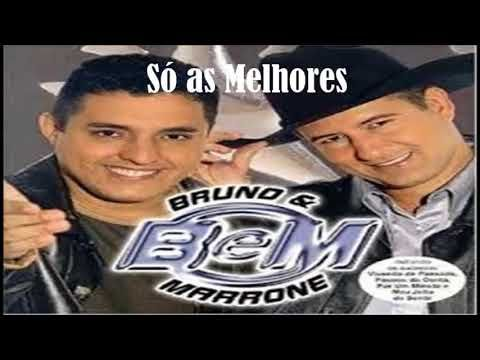 Bruno E Marrone So As Melhores Bruno E Marrone O Melhor De Mim