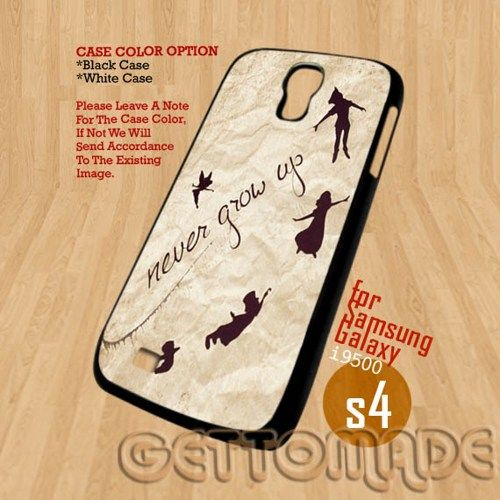 Peter Pan Never Grow Up - Print On Hard Case Samsung galaxy S4 i9500