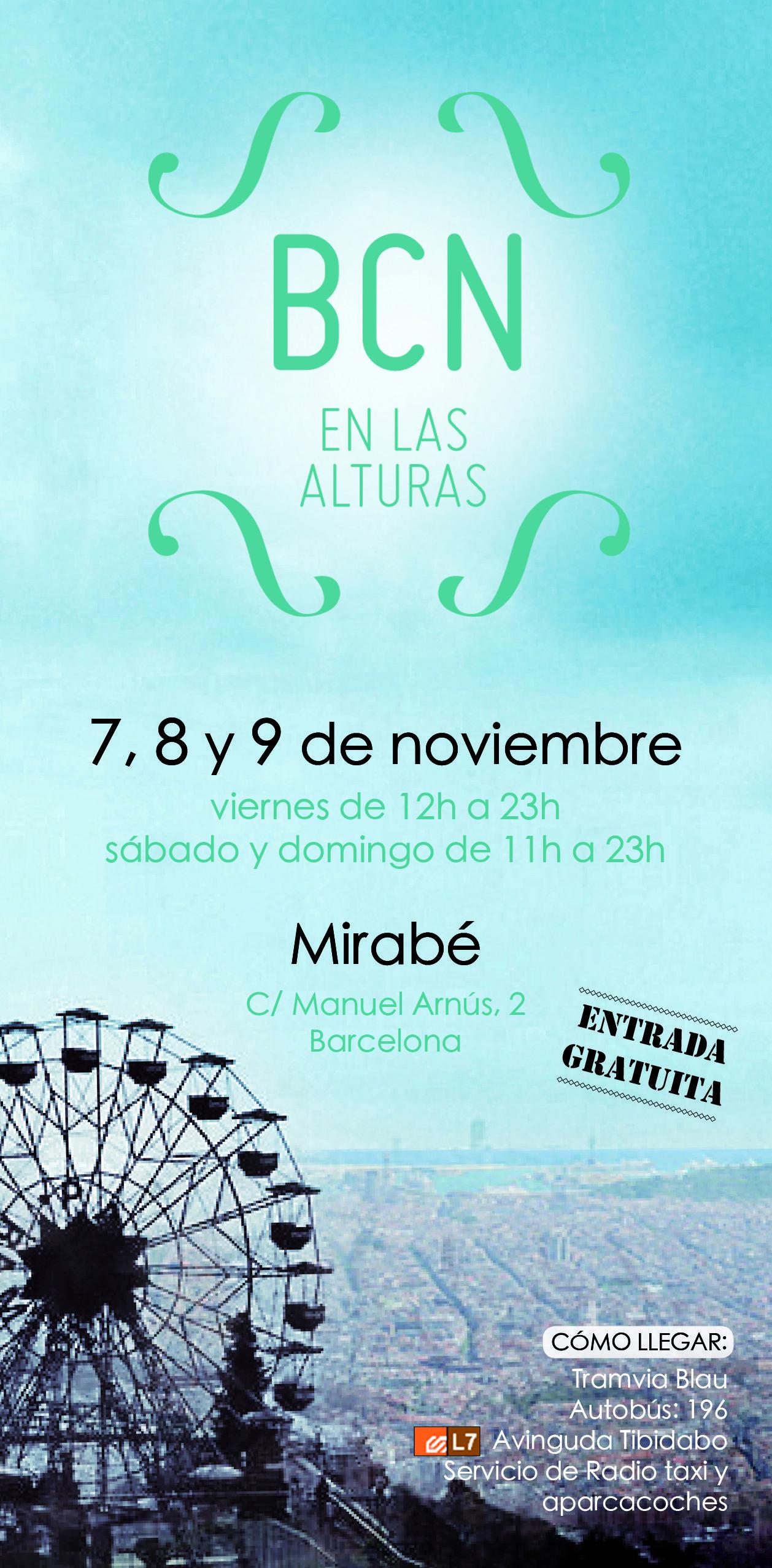 Edición Mirabé 2014 7,8 y 9 de noviembre. #bcnenlasalturas