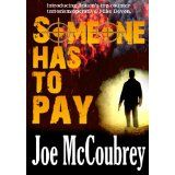 Someone Has To Pay (Mike Devon series) (Kindle Edition)By Joe McCoubrey
