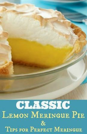 Classic Lemon Meringue Pie Recipe #lemonmeringuepie