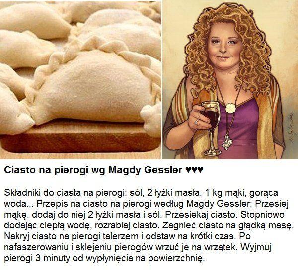 Najlepsze Ciasto Na Pierogi Wg Magdy Gessler Healthy Snacks Recipes Culinary Recipes Baby Food Recipes