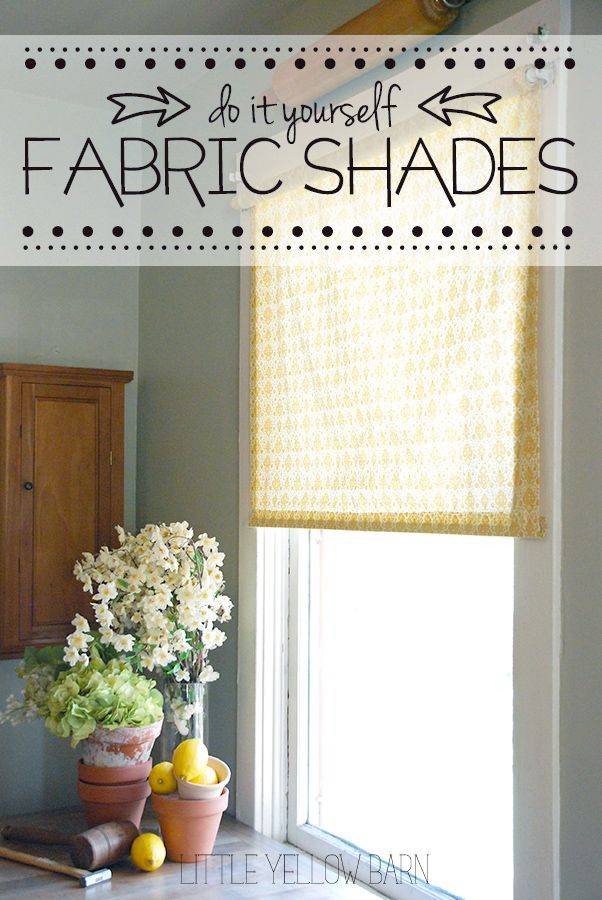 Diy fabric shades a great and simple tutorial curtains diy how to make no sew fabric window shades using a roller shade fabric and spray adhesive via little yellow barn solutioingenieria Image collections