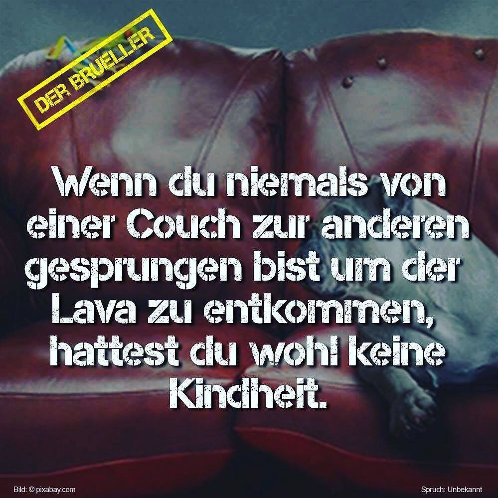 couch couchpotato lava kind kindheit kindheitserinnerungen spruch spr che zitat zitate. Black Bedroom Furniture Sets. Home Design Ideas
