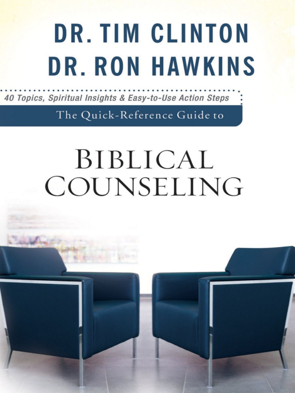 The Quick Reference Guide To Biblical Counseling Ebook