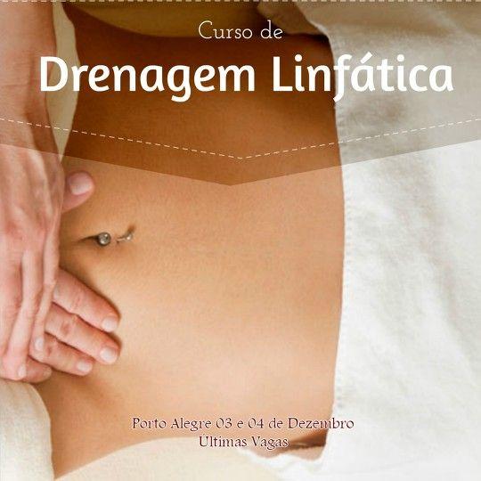 Curso de Drenagem Linfática em Porto Alegre Dias 03 e 04 de Dezembro de 2016 - Ultimas Vagas - www.campcursos.com.br