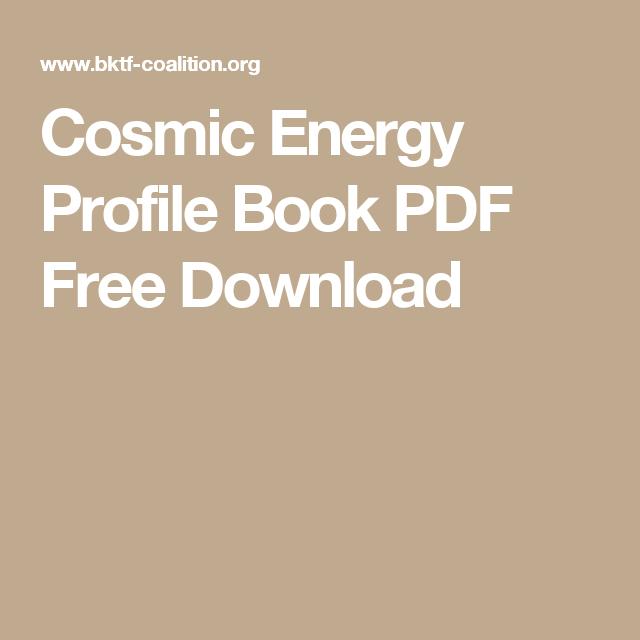 Cosmic Energy Profile Book PDF Free Download | Cosmic energy