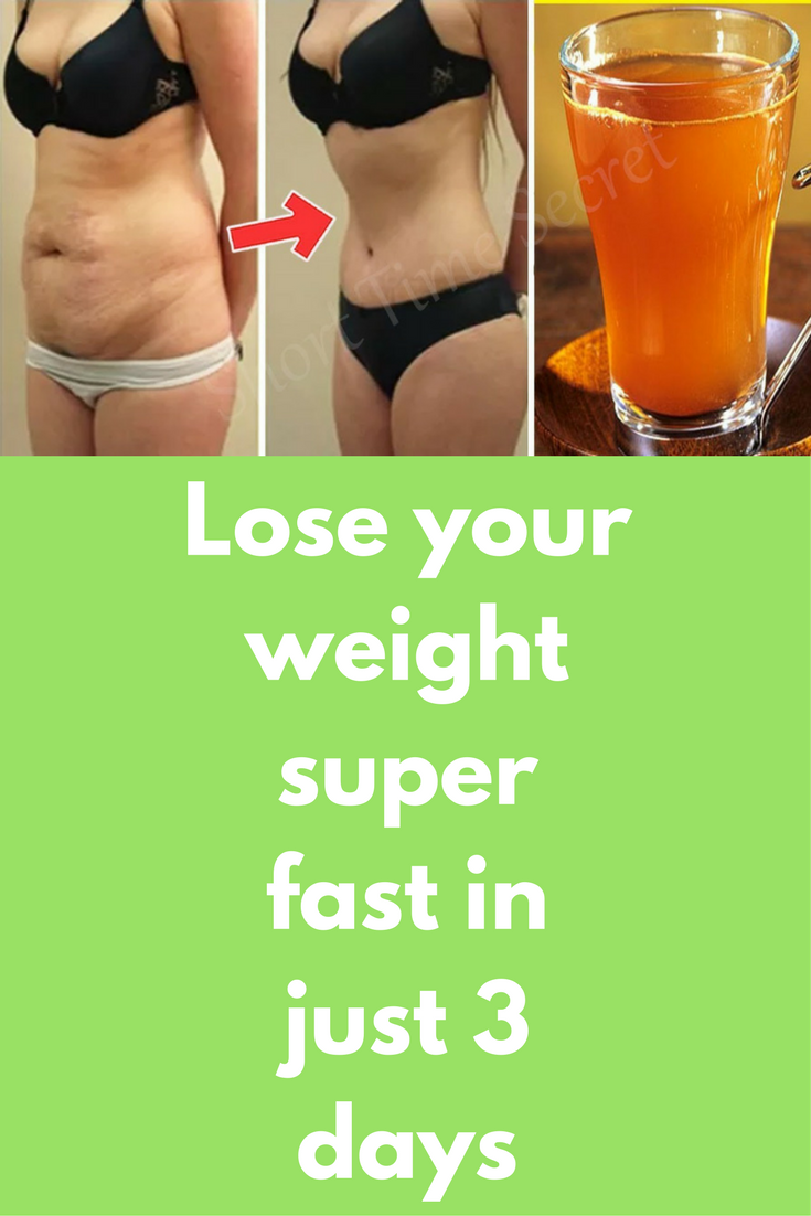 how to lose your weight very fast