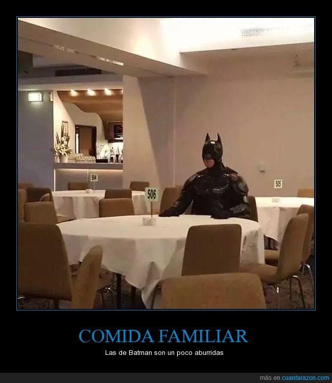COMIDA FAMILIAR - Las de Batman son un poco aburridas   Gracias a http://www.cuantarazon.com/   Si quieres leer la noticia completa visita: http://www.estoy-aburrido.com/comida-familiar-las-de-batman-son-un-poco-aburridas/