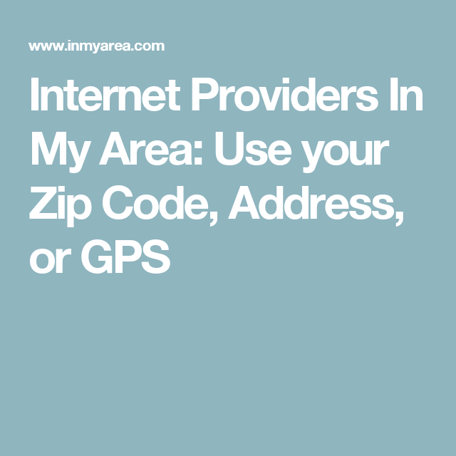 Internet Providers In My Area Use Your Zip Code Address Or Gps Internet Providers Fast Internet Connection Fastest Internet Speed